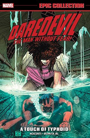 Daredevil Epic Collection: A Touch Of Typhoid (Daredevil