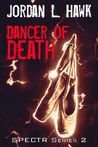 Dancer of Death (SPECTR Series 2, #2)