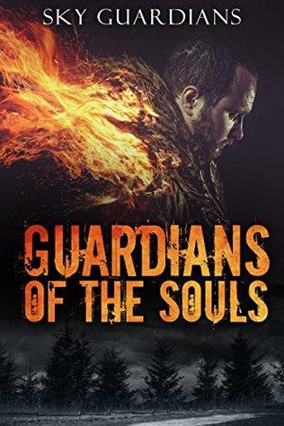 Urban Fantasy: Guardians of the Souls (Book 1) (Urban Fantasy, Urban Fantasy Paranormal, Urban Fantasy Series for Adult, Urban Fantasy Magic, Urban Fantasy Adventure, Urban Fantasy Books, Fantasy)