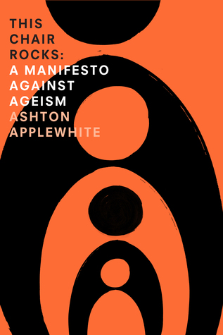 This chair rocks a manifesto against ageism by ashton applewhite 28525282 fandeluxe Image collections