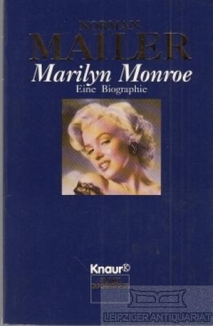 Marilyn Monroe. Eine Biographie.