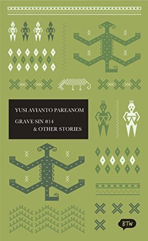 Grave Sin No. 14 & Other Stories: A trilingual edition in English, German and Indonesian (BTW)