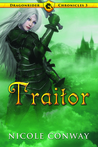 Traitor (Dragonrider Chronicles, #3)