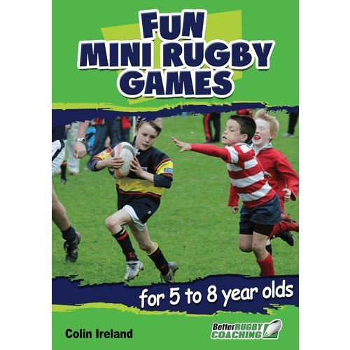Fun Mini Rugby Games for 5 to 8 Year Olds