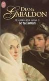 Le Talisman (Le Chardon et le Tartan, #3)
