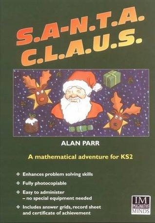 S.A.N.T.A. C.L.A.U.S.: A Mathematical Adventure Game for KS2