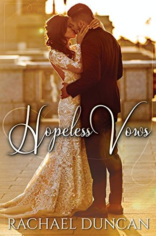 Hopeless Vows by Rachael Duncan