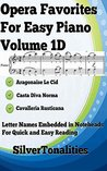 Opera Favorites for Easy Piano Volume 1D
