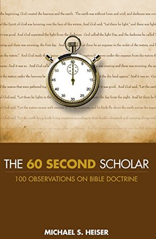 The 60 Second Scholar: 100 Observations on Bible Doctrine (ePUB)