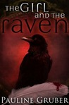 The Girl and the Raven (The Girl and the Raven #1)