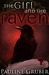 The Girl and the Raven by Pauline Gruber
