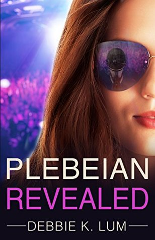 Plebeian Revealed by Debbie K. Lum