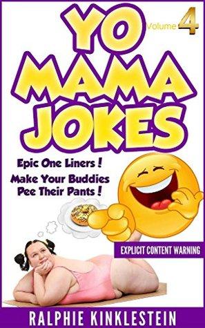 Yo Mama Jokes Funny Jokes best Yo Momma Jokes All Mama Jokes Worlds Funniest Yo Mama Jokes Part encyclopedia Kids Jokes Short Jokes Dirty Jokes Goodreads Yo Mama Jokes Funny Jokes best Yo Momma Jokes All Mama Jokes