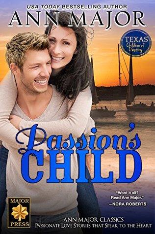 Passion's Child (Texas: Children of Destiny #1)