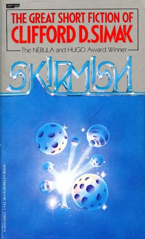 Skirmish: The Great Short Fiction of Clifford D. Simak