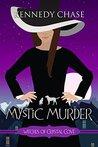 A Mystic Murder by Kennedy Chase