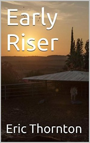 Early Riser (Vamps Rising Book 3)