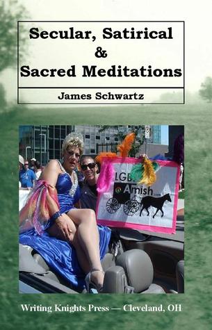 secular-satirical-sacred-meditations