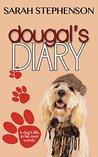 Dougal's Diary by Sarah Stephenson