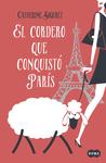 El cordero que conquistó París by Catherine Siguret