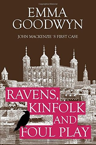 Ravens, Kinfolk and Foul Play (John Mackenzie, #1)