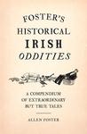 Foster's Historical Irish Oddities