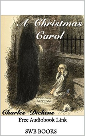 A Christmas Carol (Illustrated): Free Audiobook Link