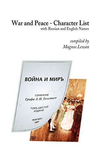 War and Peace - Character List: with Russian and English names