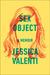 Sex Object by Jessica Valenti