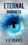 Eternal Darkness (Eternal Darkness, #1)