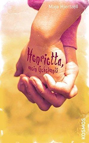 Henrietta, mein Geheimnis