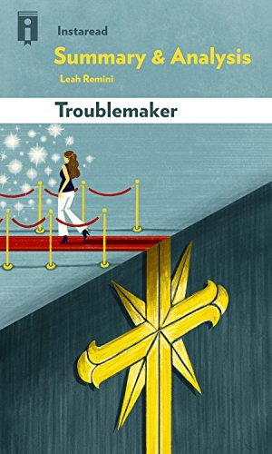 Summary & Analysis | Troublemaker: Surviving Hollywood and Scientology by Leah Remini