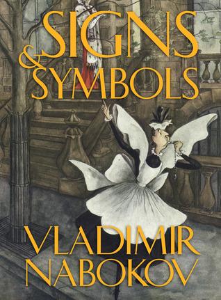 Signs And Symbols By Vladimir Nabokov