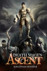 Death Mage's Ascent (Death Mage, #1)