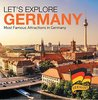 Let's Explore Germany (Most Famous Attractions in Germany) by Baby Professor