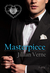 Masterpiece (The Masters of the Order, #1)