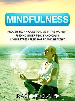 mindfulness yoga beginners guide to yoga poses and mindfulness for inner peace and stress free life