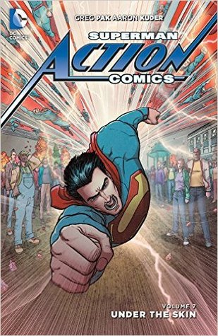 Superman – Action Comics, Volume 7: Under the Skin