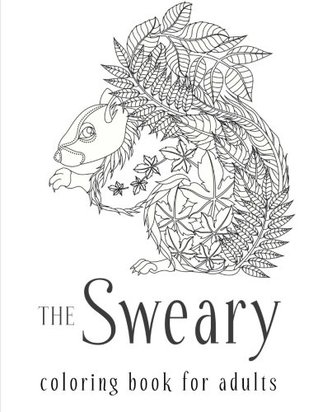 The Sweary Coloring Book for Adults by Coloring Books