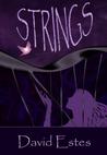 Strings by David Estes