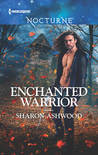 Enchanted Warrior by Sharon Ashwood