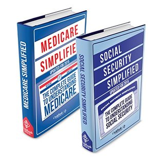 Medicare: and Social Security Simplified Boxset - Medicare Simplified and Social Security Simplified