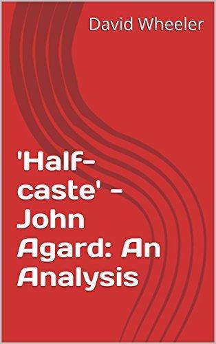 'Half-caste' - John Agard: An Analysis