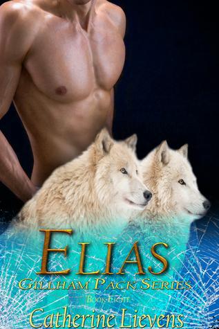 Elias (Gillham Pack, #8)