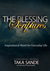 The Blessing Scriptures by Taka Sande