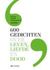 Nieuw Groot Verzenboek. 600 gedichten over Leven, Liefde en Dood.