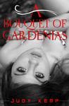 A Bouquet of Gardenias