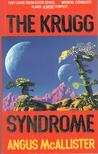 The Krugg Syndrome