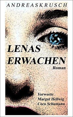 LENAS ERWACHEN