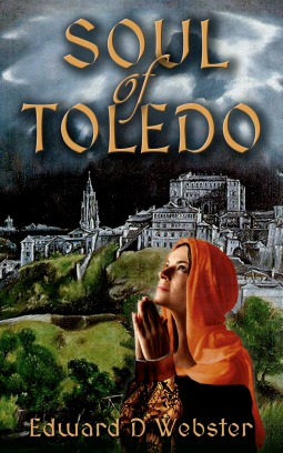 Soul of Toledo por Edward D.  Webster